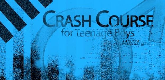 Crash Course on Teenage Boys