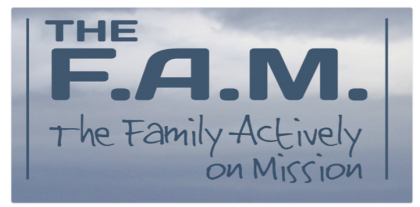 FAM: The Family Actively on Mission